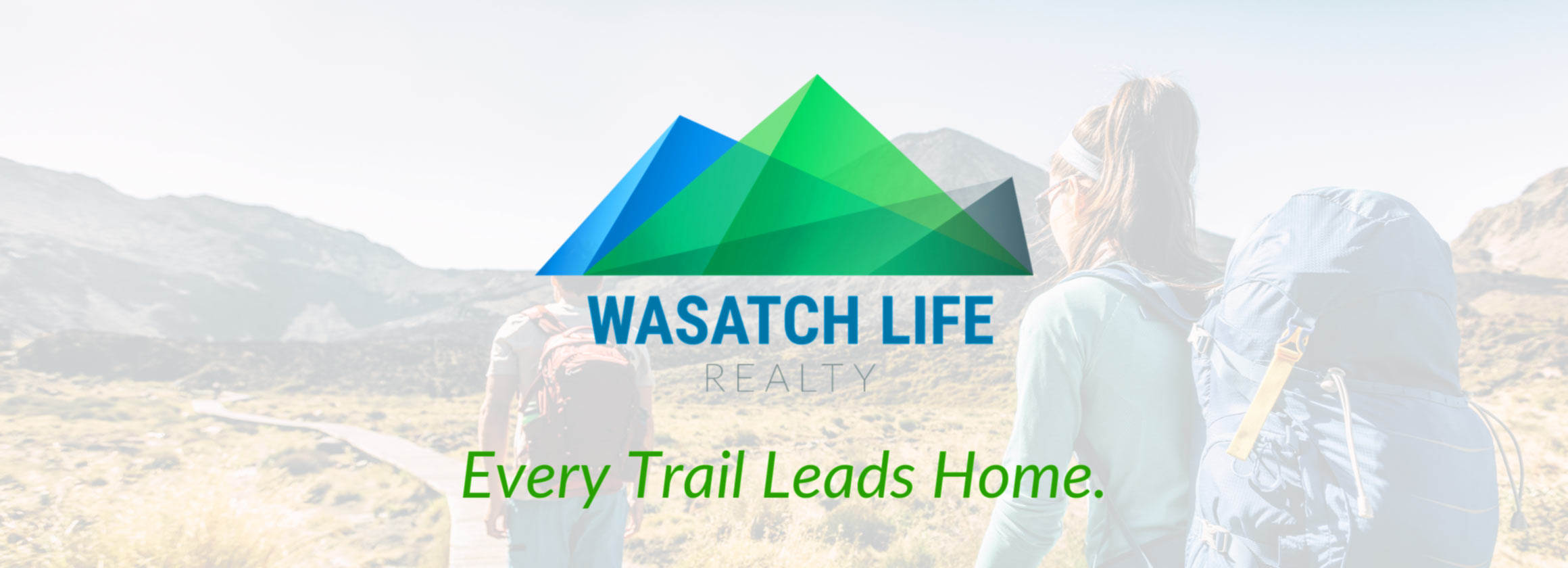 Every trail leads home. - Wasatch Life Realty
